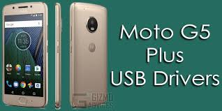 Moto G5 Plus USB Driver Download For Windows & MAC