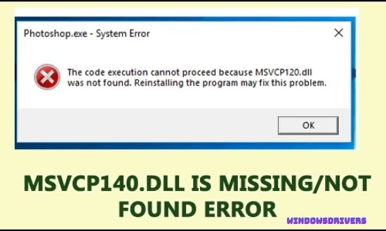 msvcp140.dll missing or not found