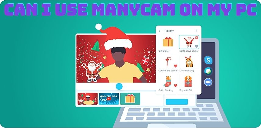 ManyCam for PC